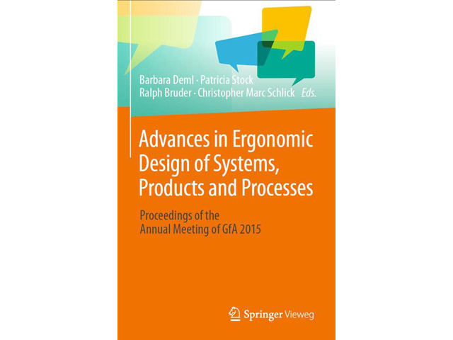 Advances in Ergonomic Design of Systems, Products and Processes_ Proceedings of the Annual Meeting of GfA 2015